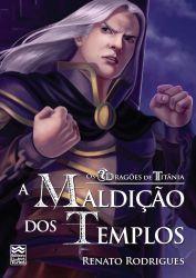 Os Dragões de Titânia: A Maldição dos Templos