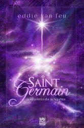 Saint Germain - A Alquimia da Nova Era