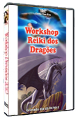 DVD Workshop Reiki dos Dragões
