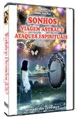 DVD Workshop Sonhos, Viagem Astral e Ataques Espirituais