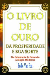 O Livro de Ouro da Prosperidade e Boa Sorte