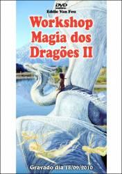DVD Workshop Magia dos Dragões II