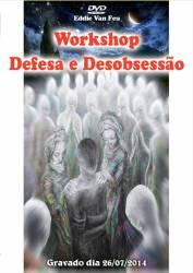 DVD Workshop Defesa e Desobsessão